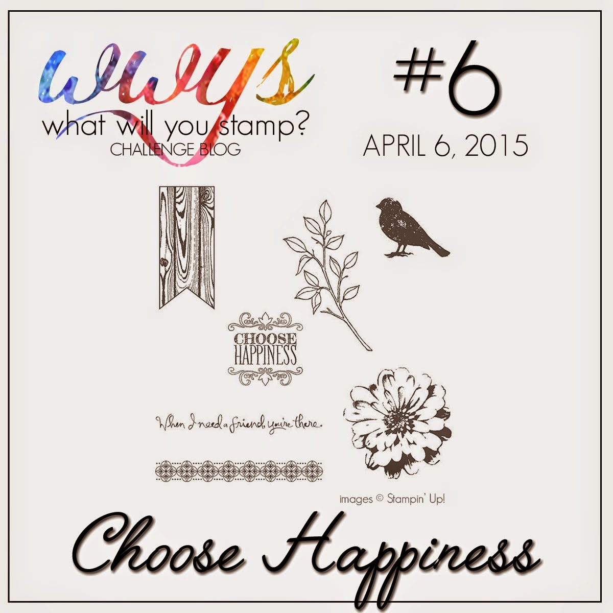 http://whatwillyoustamp.blogspot.nl/2015/04/wwys-challenge-6-choose-happiness.html