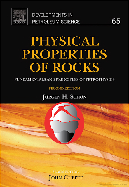 Physical Properties of Rocks Fundamentals and Principles of Petrophysics By Juergen H. Schon