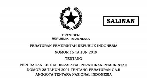 [PDF} Peraturan Pemerintah PP Nomor 16 Tahun 2019 tentang Peraturan Gaji Anggota Tentara Nasional Indonesia Tahun 2019