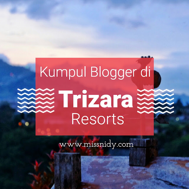 kumpul blogger di Trizara Resorts