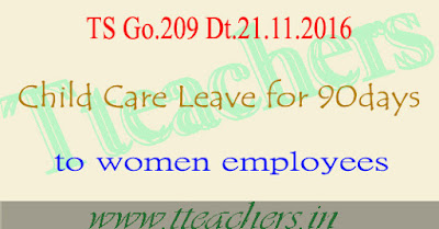 Go.209 Child Care Leave for 90 days to women employees in telangana