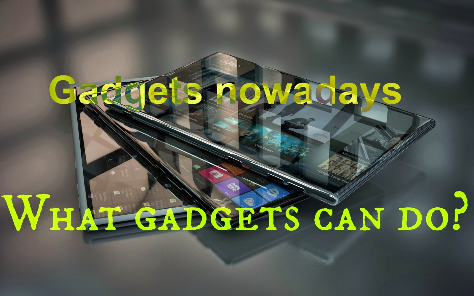 use of gadgets article