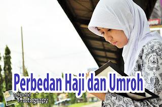 Pengertian dan Perbedaan Haji dan Umroh