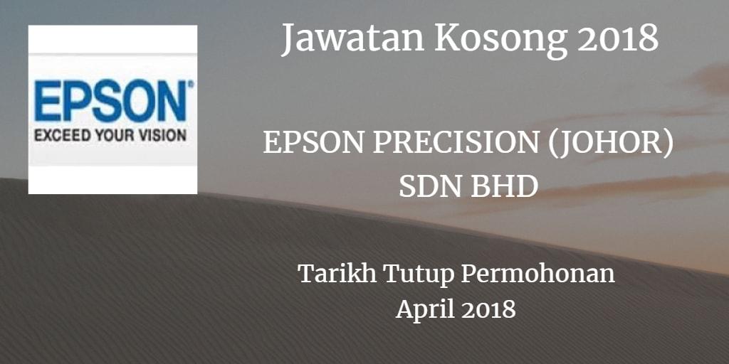 Jawatan Kosong EPSON PRECISION (JOHOR) SDN BHD April 2018