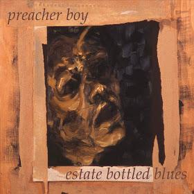 Preacher Boy's Estate Bottled Blues
