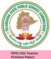 TSPSC DSC Teacher Previous Papers