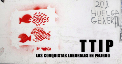 VIDEO: TTIP: las conquistas laborales en peligro.