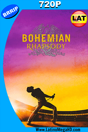 Bohemian Rhapsody: La Historia de Freddie Mercury (2018) Latino HD 720P ()