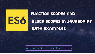 Function scopes and block scopes in JavaScript