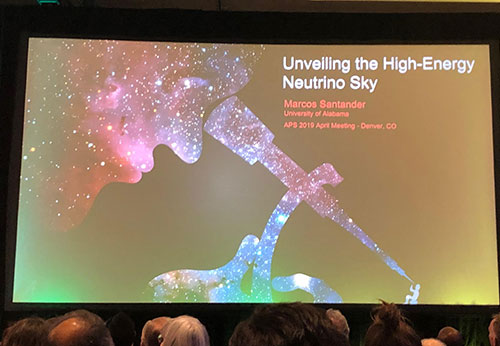 Unveiling the Neutrino Sky (Source: Marcos Santander, U of Alabama, at APS April Meeting in Denver)