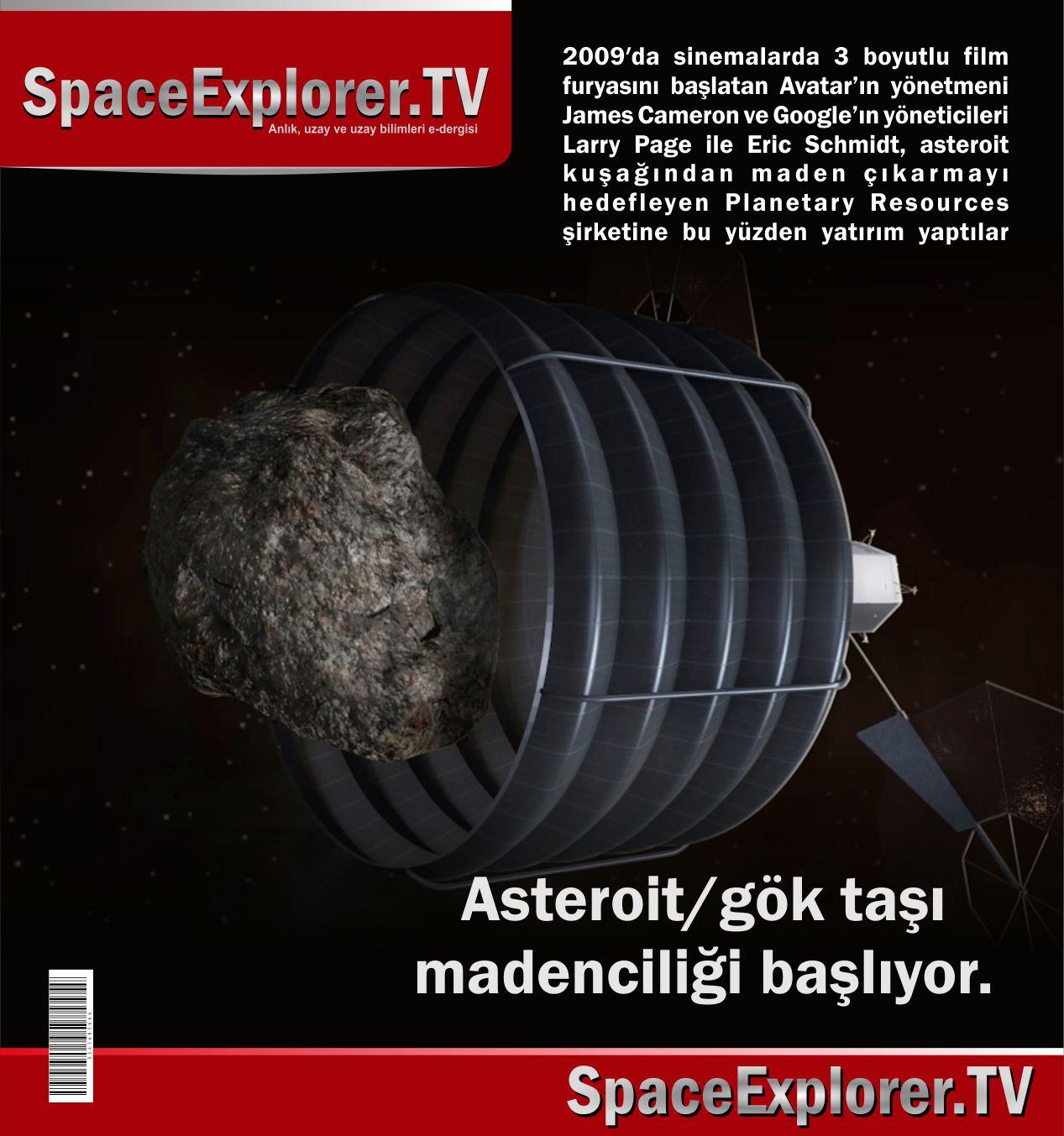 Asteroit, Gök taşları, NASA, Ay, Ay'daki madenler, Uzaydaki madenler, Mars One, Mars, Uzayda hafriyat, Gök taşı madenciliği,