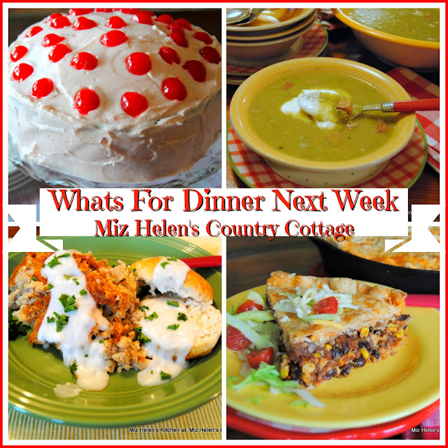 Whats For Dinner Next Week, 4-17-19 at Miz Helen's Country Cottage