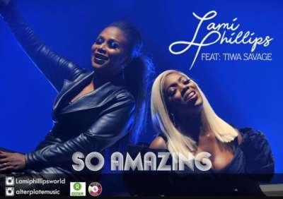 Lami Phillips – So Amazing ft. Tiwa Savage [New Song]