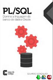 PL/SQL Domine a linguagem do banco de dados Oracle