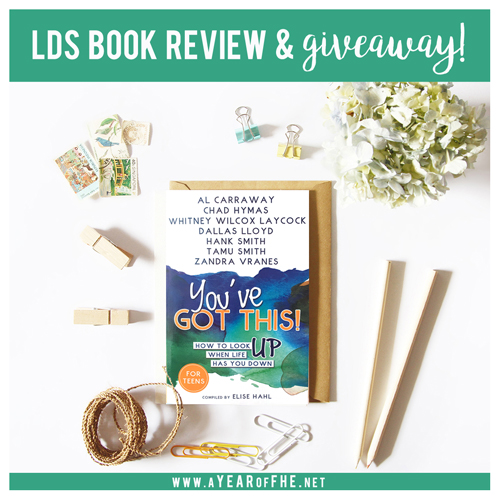 """A Year of FHE // Book Review of the new book for LDS Teens called """"You've Got This! How to Look Up When Life Has You Down"""". This is such a great resource for teens to read or plan Family Home Evenings around. Read the full review and click to purchase here."""