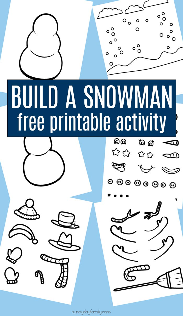 Free Printable Build a Snowman Craft & Activity Set for Kids | Sunny ...
