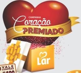 Promoção Coração Premiado Lar Supermercados Postos 2017 2018
