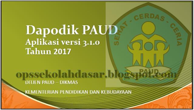 DOWNLOAD PAPARAN DAPODIK PAUD VERSI 3.1.0 NEW