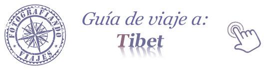 guia de viaje a Tibet