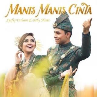 Lagu ini masih berupa single yang didistribusikan oleh label MVM Production Sdn Bhd  Lirik Lagu Syafiq Farhain & Baby Shima - Manis-Manis Cinta