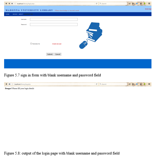 Figure 5.8: output of the login page with blank username and password field