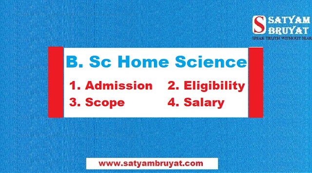 B. Sc Home Science Course, Eligibility, Scope & Career