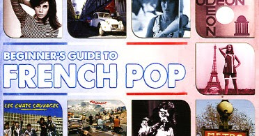 Beginners Guide To French Pop Songs: Beginners Guide To ...