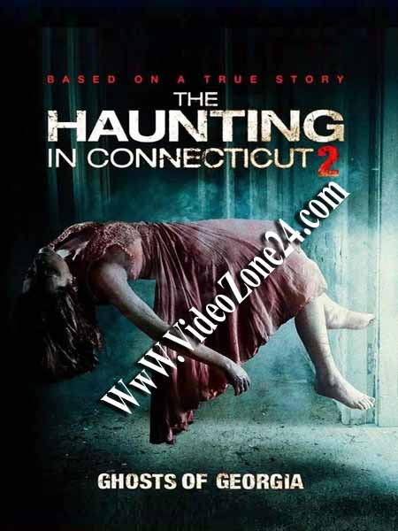 THE HAUNTING IN CONNECTICUT 2 GHOSTS OF GEORGIA 2013 DUAL AUDIO 480P BRRIP 300MB Poster