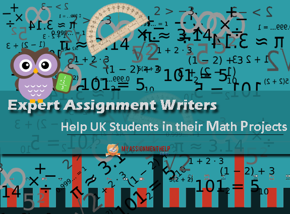 How Expert Assignment Writers Can Help Uk Students In Their Math  Challenges Faced In Math Assignments