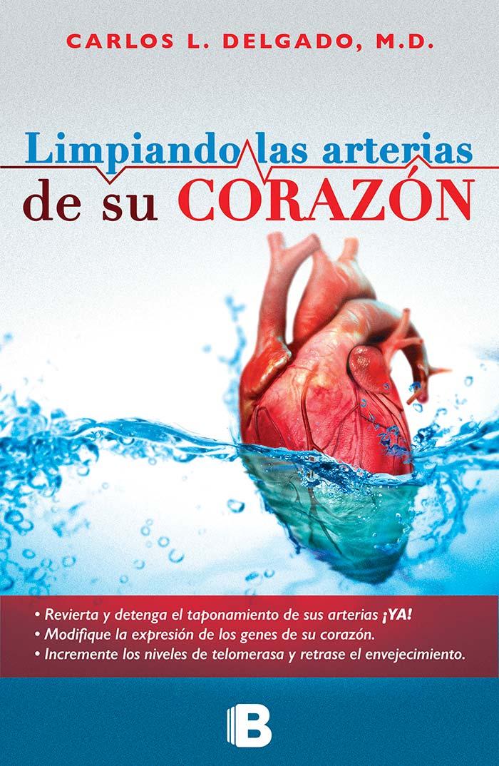 Portada de Limpiando las arterias de su corazón de Carlos L. Delgado M.D.
