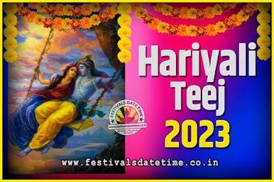 2023 Hariyali Teej Festival Date and Time, 2023 Hariyali Teej Calendar