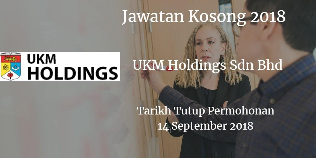 Jawatan Kosong UKM Holdings Sdn Bhd 14 September 2018