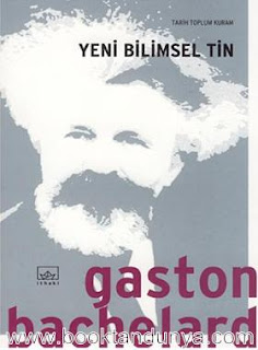 Gaston Bachelard - Yeni Bilimsel Tin