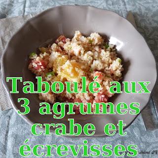 http://danslacuisinedhilary.blogspot.fr/2015/08/taboule-aux-trois-agrumes-crabe-ecrevisses.html