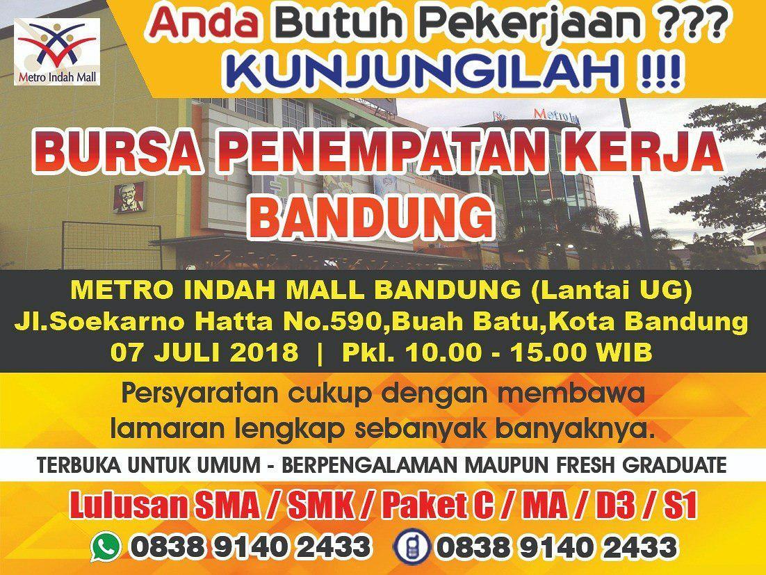 Job Fair Metro Indah Mall Bandung 7 Juli 2018