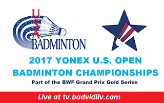 Yonex US Open 2017 live streaming and videos