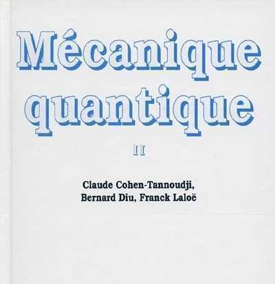 livre mecanique quantique cohen-tannoudji