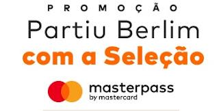 Cadastrar Promoção Mastercard Partiu Berlin Com A Seleção Masterpass Brasil Alemanha