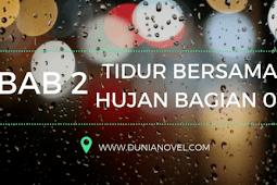 Baca Novel Online: Tidur Bersama Hujan 1