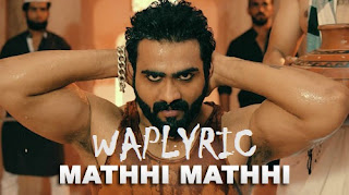 Mathhi Mathhi Song Lyrics