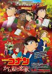 Thám tử Conan Movie 21: Bản Tình Ca Màu Đỏ Thẫm - Detective Conan Movie 21: Deep Red Love Letter