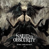 "Nailed to Obscurity - ""King Delusion"""