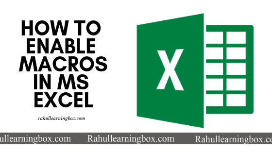 Simple Solution for How to enable Macros in Ms Excel