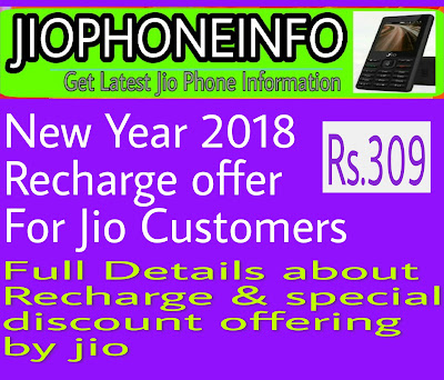 Jio Recharge Rs.309 new year offer 2018