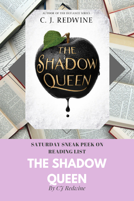 The Shadow Queen by CJ Redwine a sneak peek on Reading List