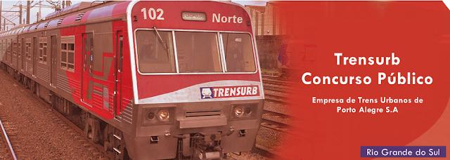 Trensurb de Porto Alegre anuncia realização de Concurso Púbico RS