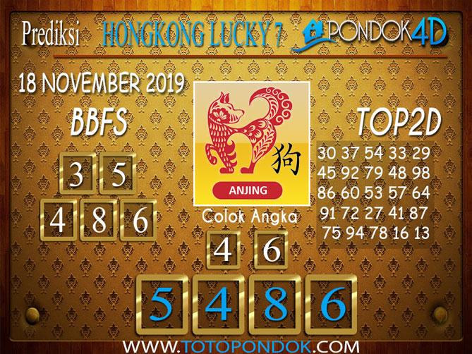 Prediksi Togel HONGKONG LUCKY 7 PONDOK4D 18 NOVEMBER 2019