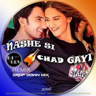- DOWNLOAD-NASHE-SI-CHADH-GAYI-BEFIKRE-DJ-GRV-REMIX-2016-INDIANDJREMIX