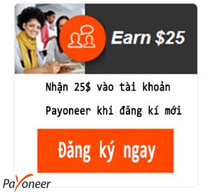 ĐĂNG KÝ PAYONEER NHẬN 25 USD