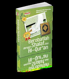 Berobatlah Dengan Shalat dan Al Quran | TOKO BUKU ONLINE SURABAYA